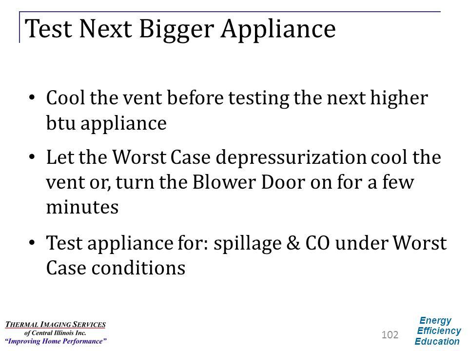 Test Next Bigger Appliance