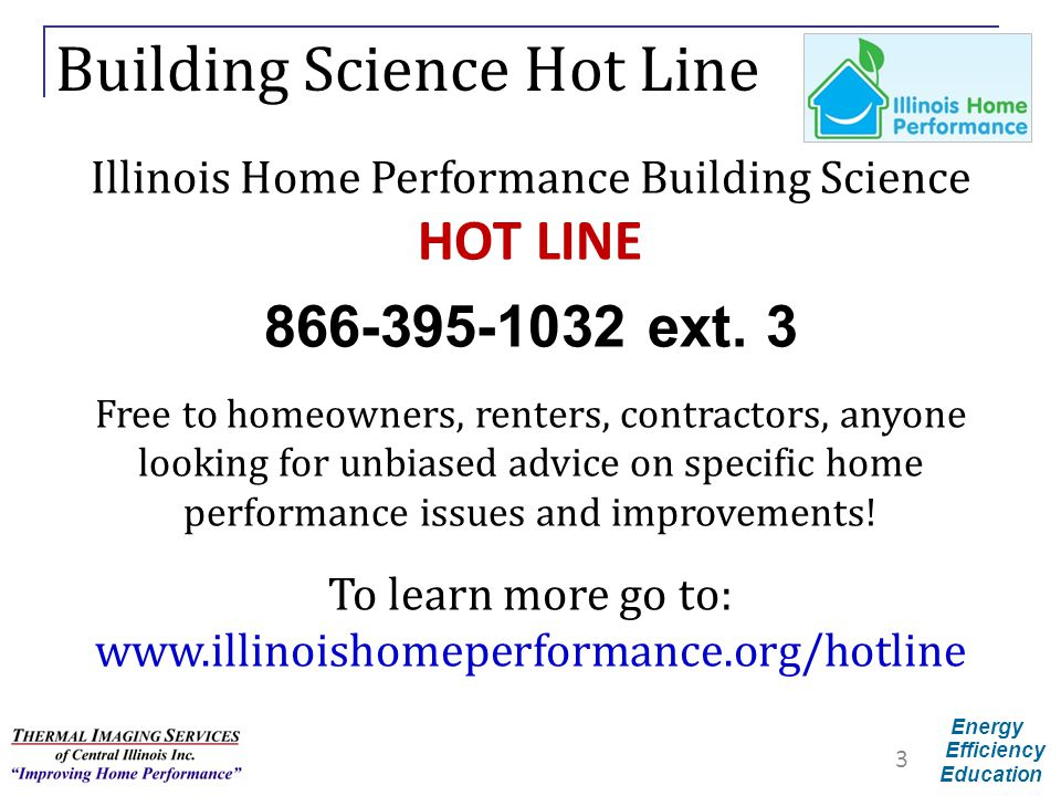Building Science Hot Line