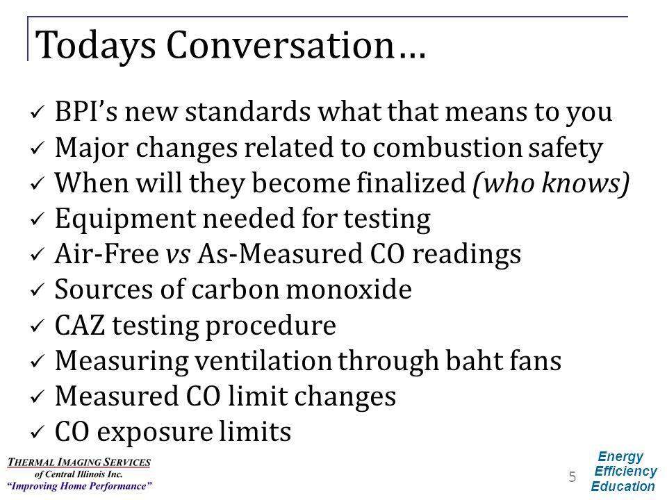 Todays Conversation… BPI's new standards what that means to you