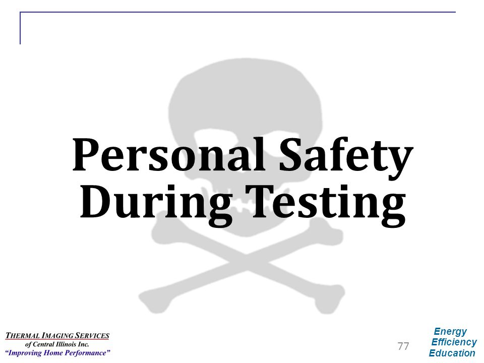 Personal Safety During Testing