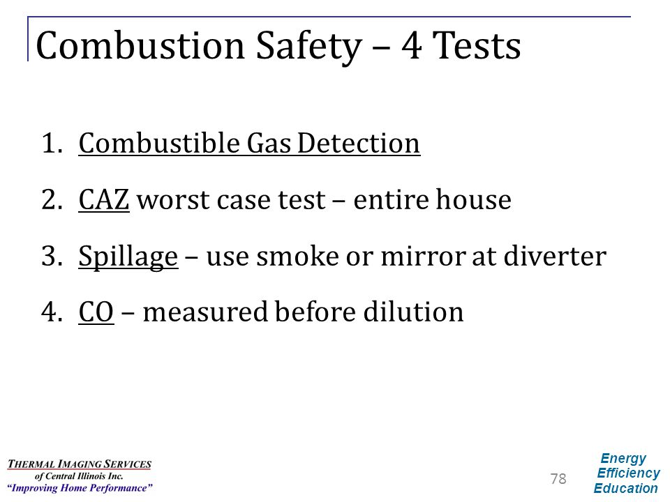 Combustion Safety – 4 Tests