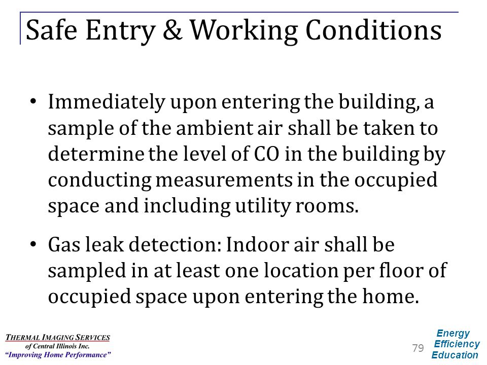 Safe Entry & Working Conditions
