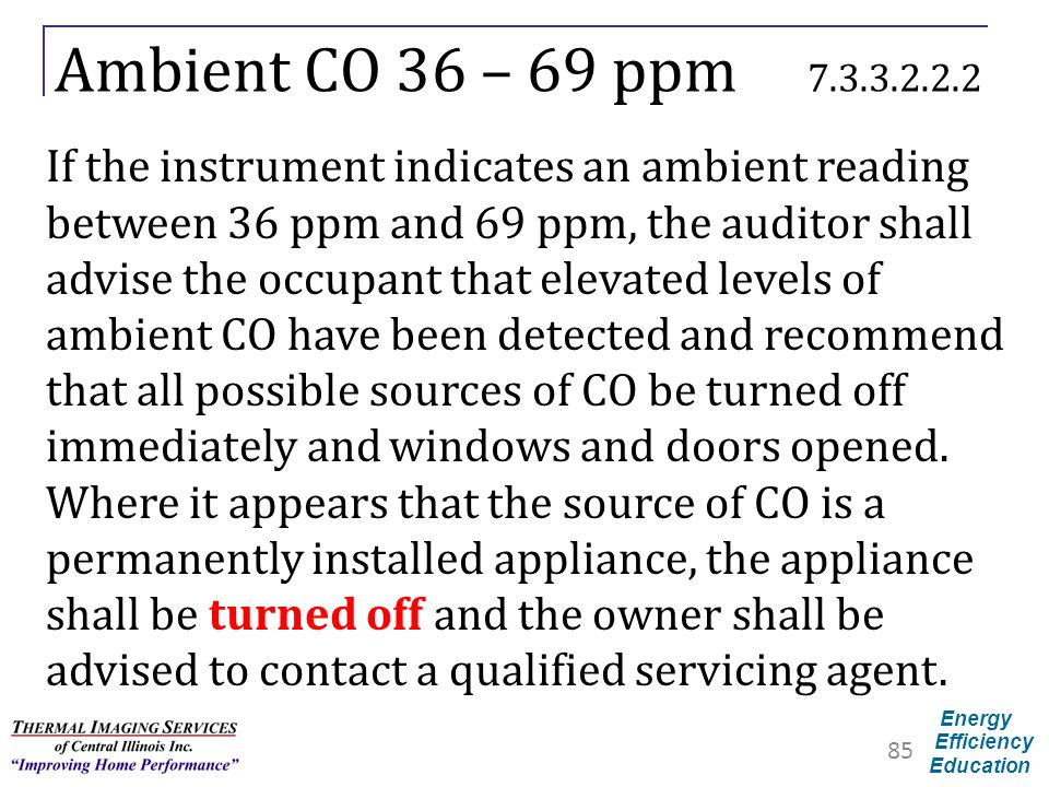 Ambient CO 36 – 69 ppm 7.3.3.2.2.2