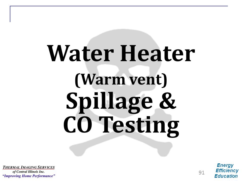 Water Heater (Warm vent) Spillage & CO Testing