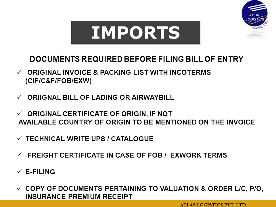 DOCUMENTS REQUIRED BEFORE FILING BILL OF ENTRY
