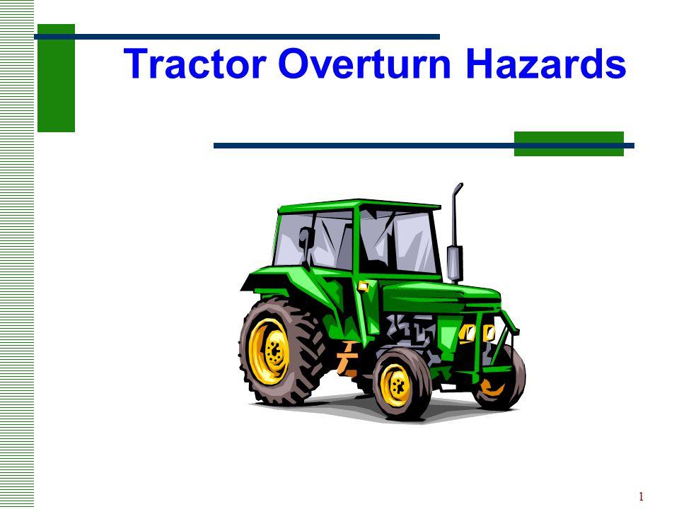 Tractor Overturn Hazards