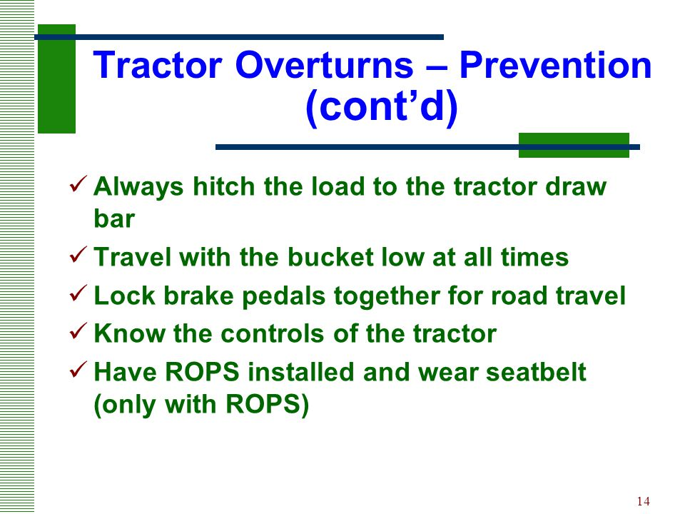 Tractor Overturns – Prevention (cont'd)