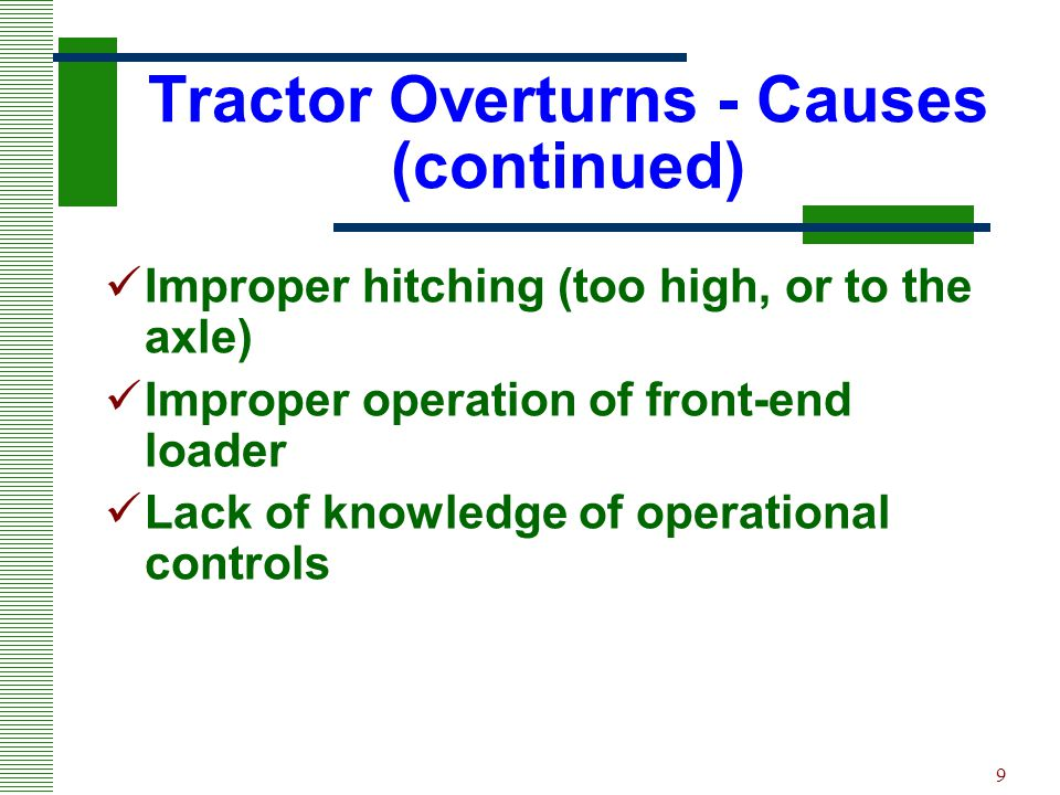 Tractor Overturns - Causes (continued)