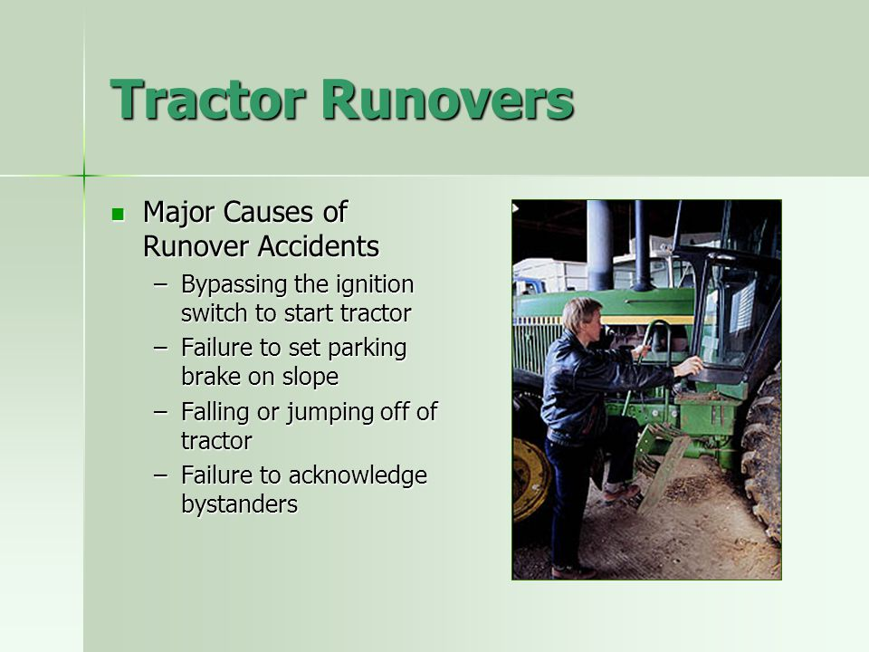 Tractor Runovers Major Causes of Runover Accidents