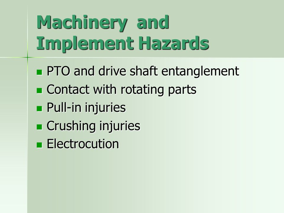 Machinery and Implement Hazards