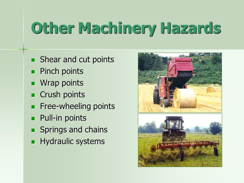 Other Machinery Hazards