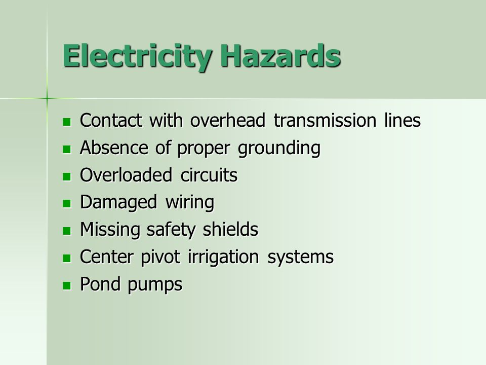 Electricity Hazards Contact with overhead transmission lines