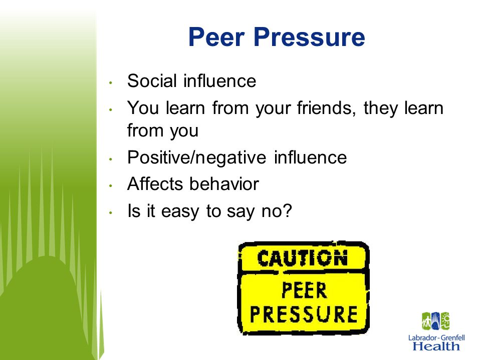 Peer Pressure Social influence