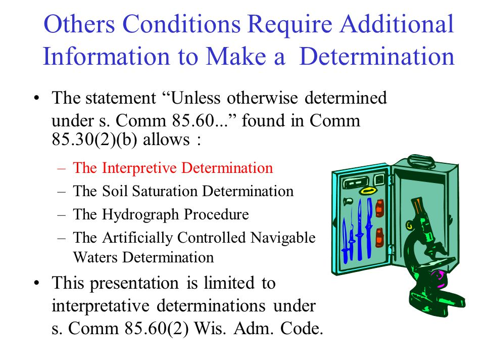 Others Conditions Require Additional Information to Make a Determination