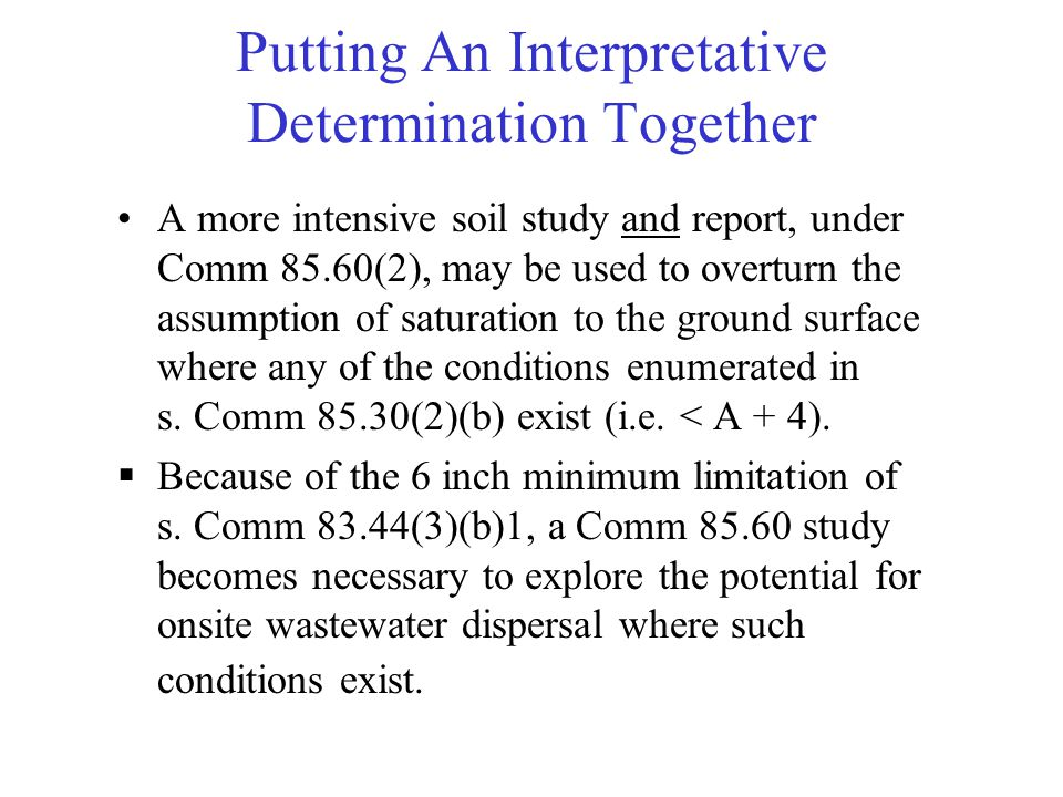 Putting An Interpretative Determination Together