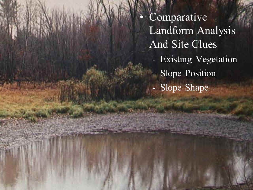 Comparative Landform Analysis And Site Clues