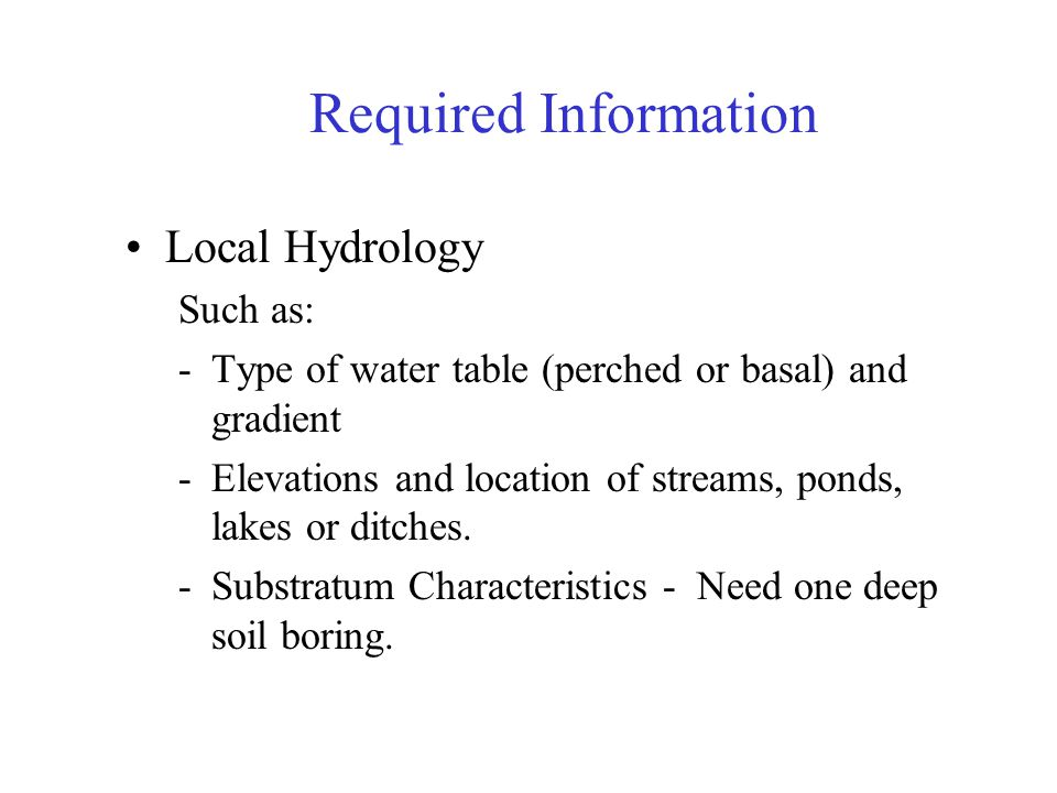 Required Information Local Hydrology Such as:
