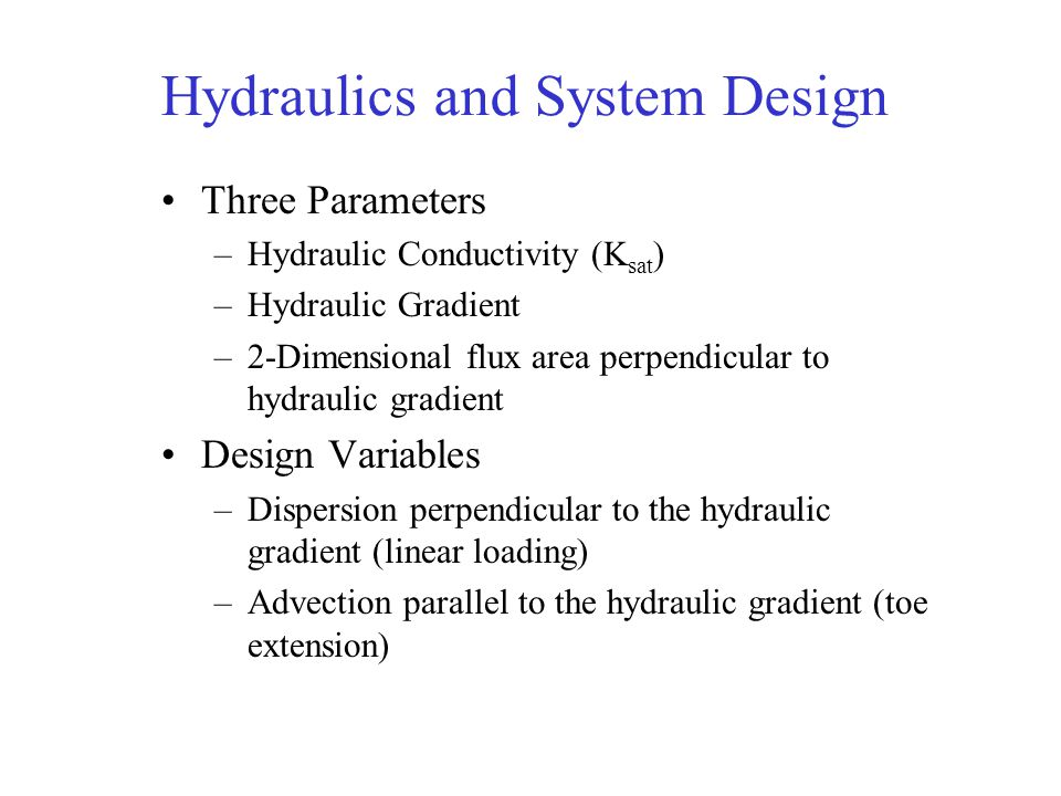 Hydraulics and System Design