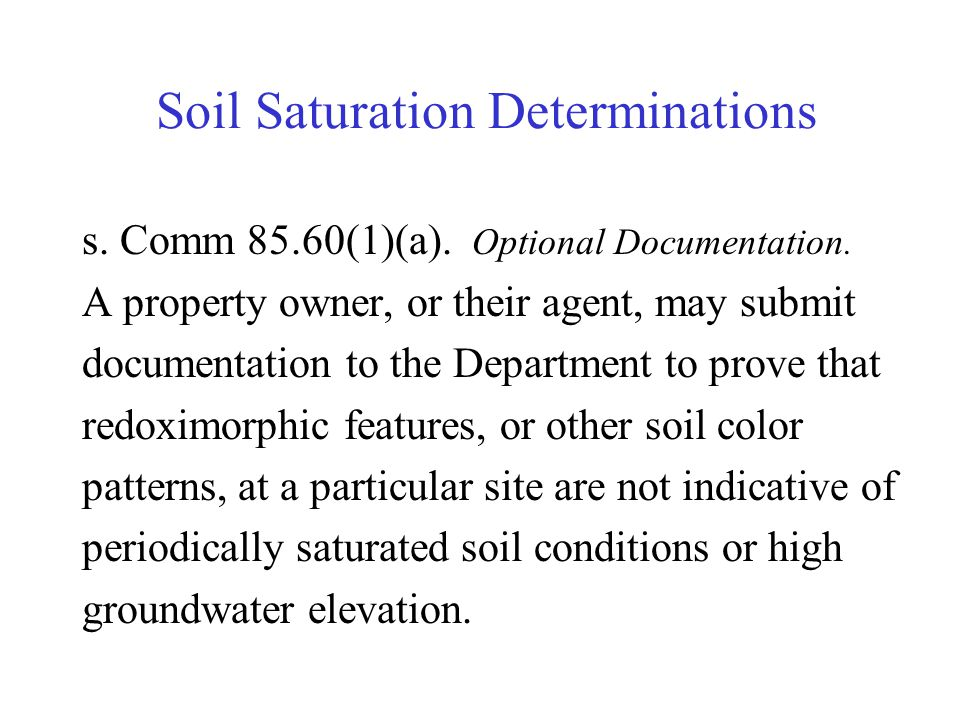 Soil Saturation Determinations