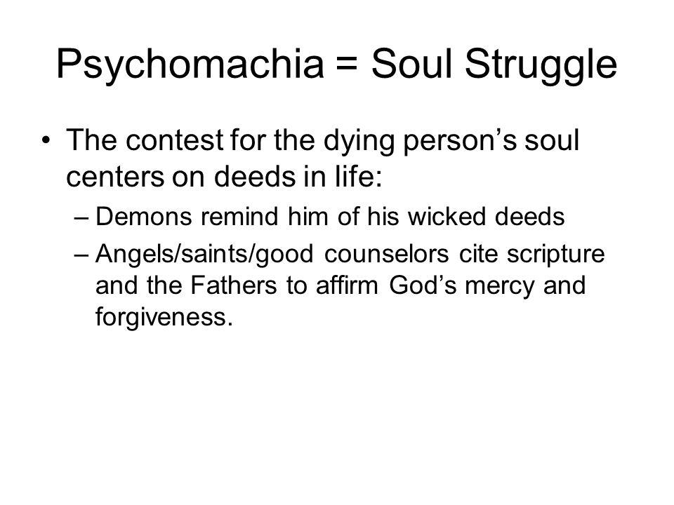 Psychomachia = Soul Struggle