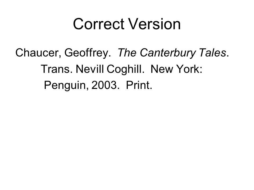 Correct Version Chaucer, Geoffrey. The Canterbury Tales.