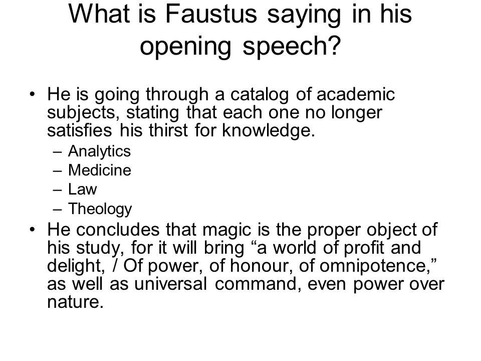 What is Faustus saying in his opening speech