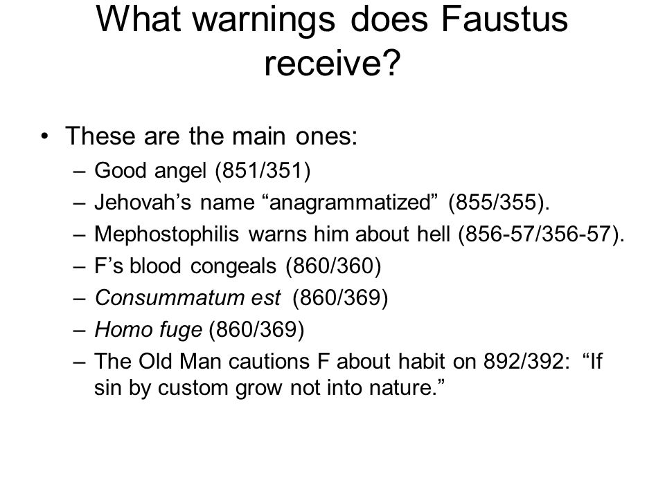 What warnings does Faustus receive