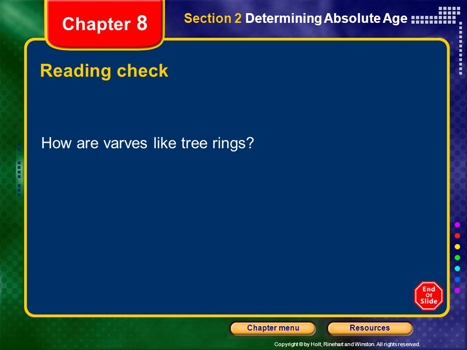 Chapter 8 Reading check How are varves like tree rings