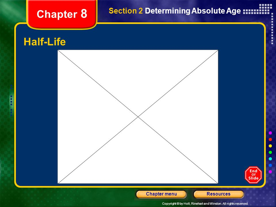 Chapter 8 Section 2 Determining Absolute Age Half-Life