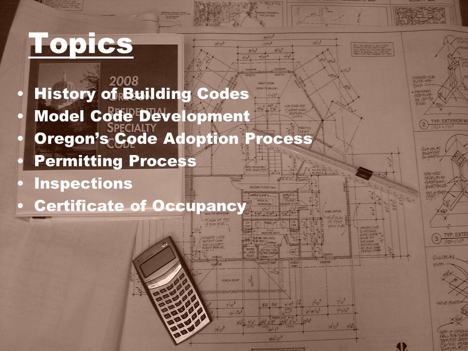 Topics History of Building Codes Model Code Development