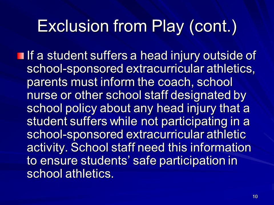 Exclusion from Play (cont.)