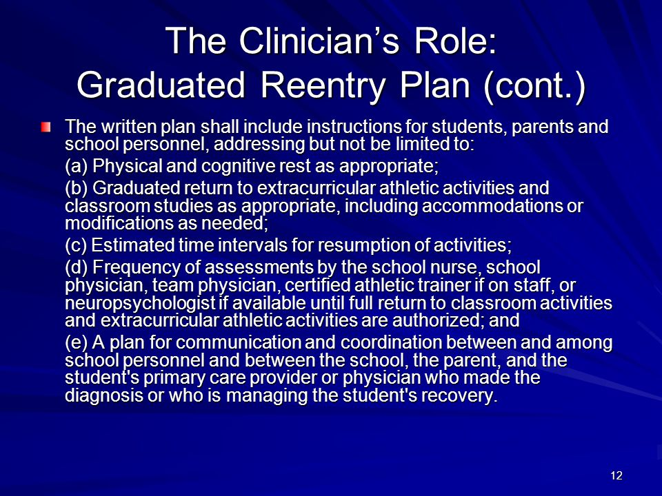 The Clinician's Role: Graduated Reentry Plan (cont.)