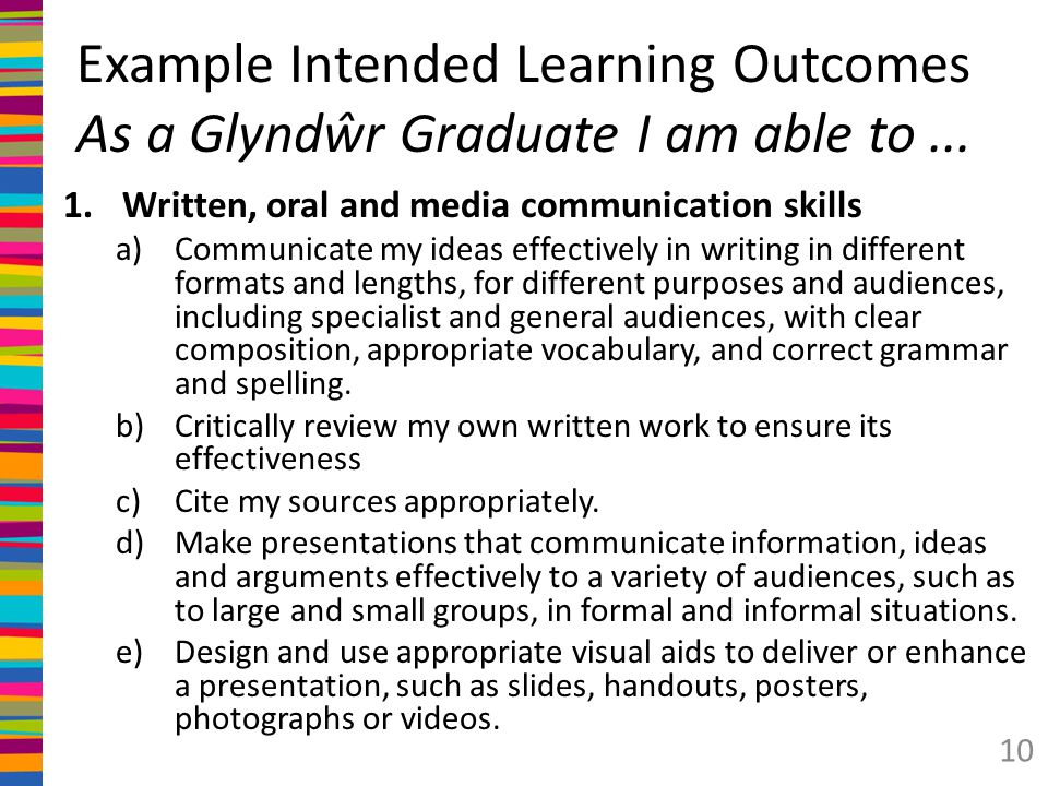 Example Intended Learning Outcomes As a Glyndŵr Graduate I am able to ...