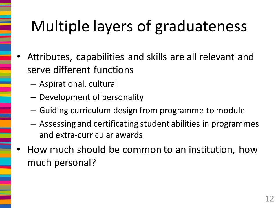 Multiple layers of graduateness