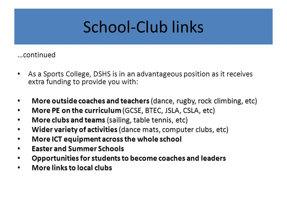 School-Club links …continued