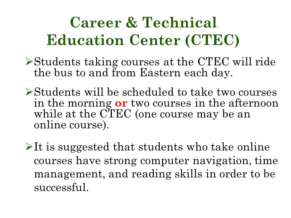 Career & Technical Education Center (CTEC)