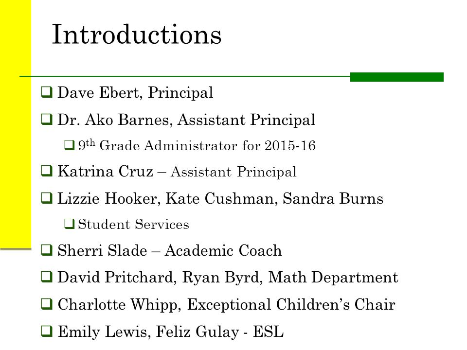Introductions Dave Ebert, Principal