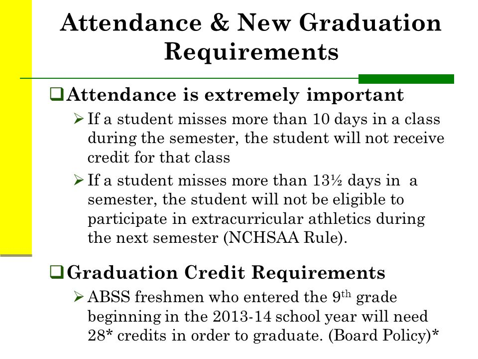 Attendance & New Graduation Requirements