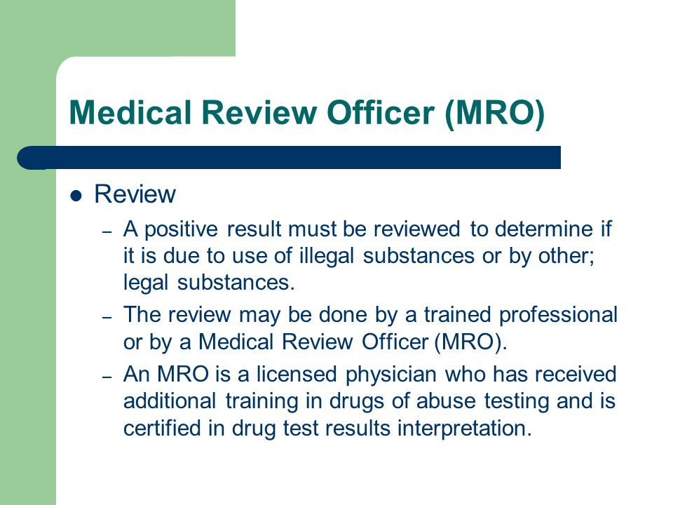Medical Review Officer (MRO)