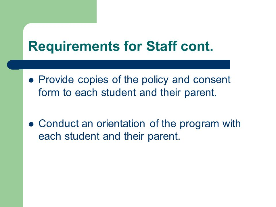 Requirements for Staff cont.
