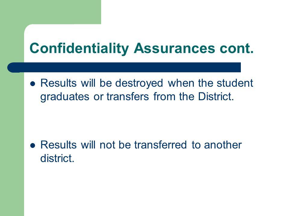 Confidentiality Assurances cont.