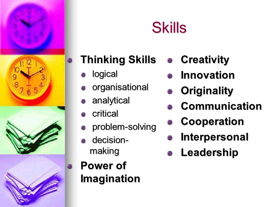 Skills Thinking Skills Power of Imagination Creativity Innovation