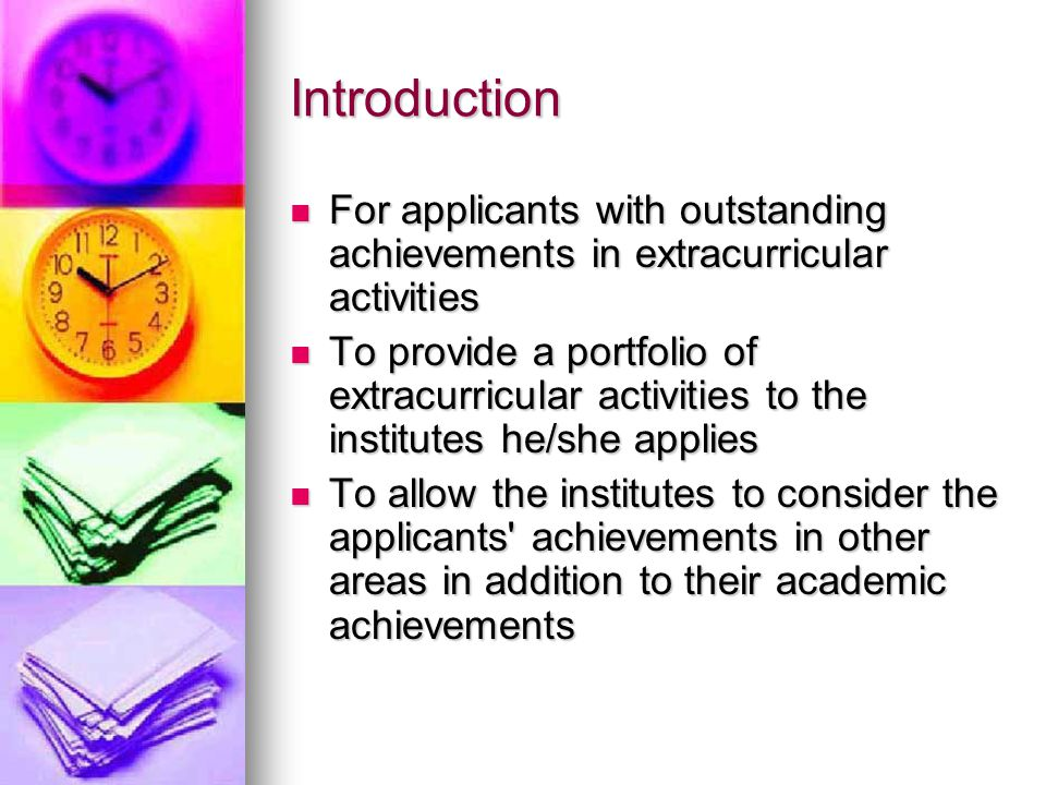 Introduction For applicants with outstanding achievements in extracurricular activities.