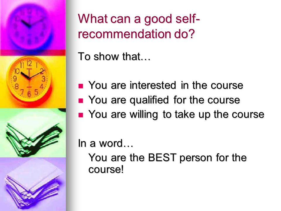What can a good self-recommendation do