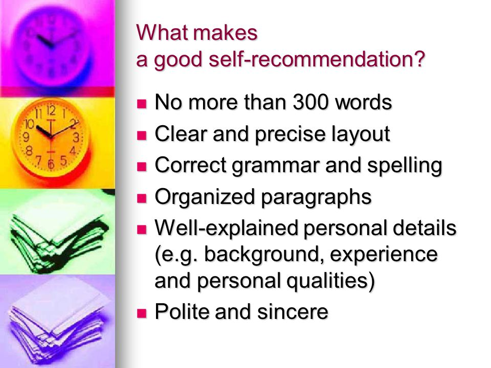 What makes a good self-recommendation
