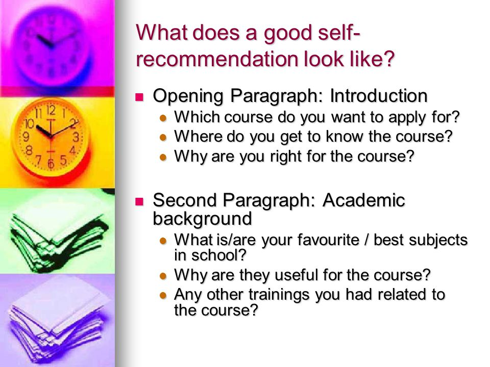 What does a good self-recommendation look like