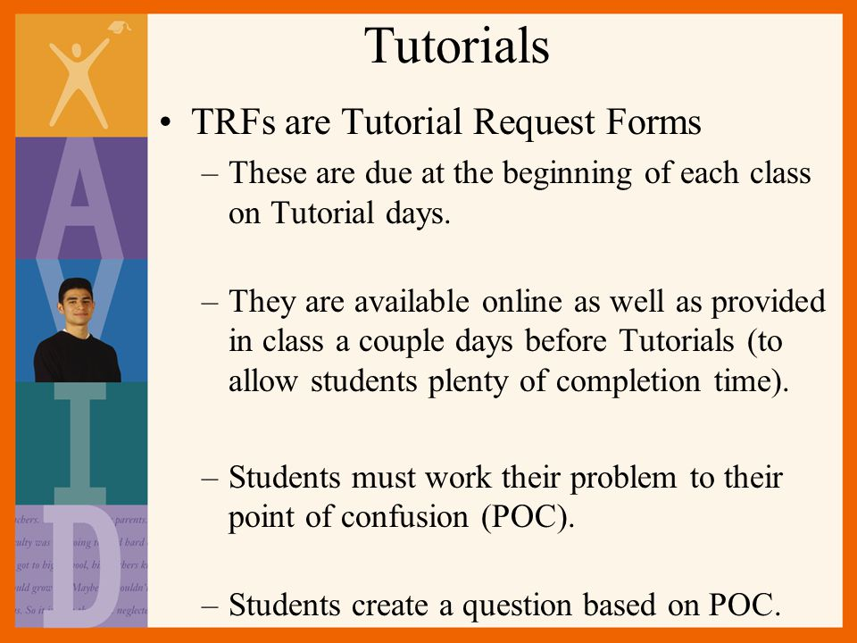 Tutorials TRFs are Tutorial Request Forms