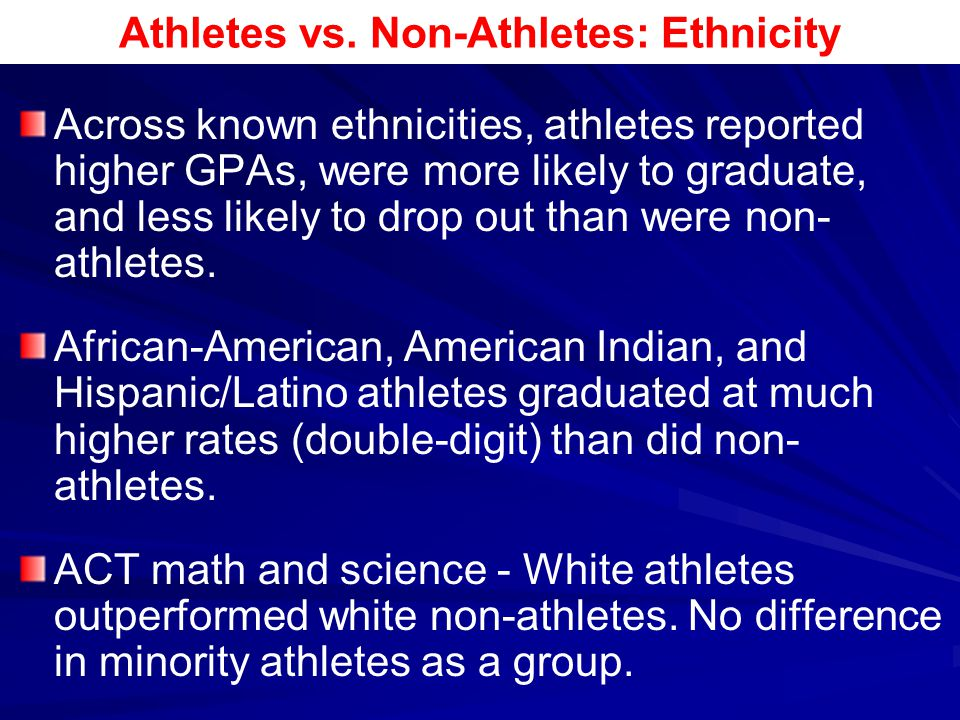 Athletes vs. Non-Athletes: Ethnicity