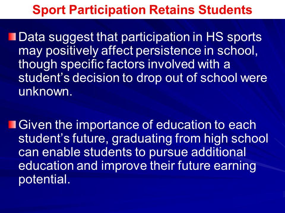 Sport Participation Retains Students