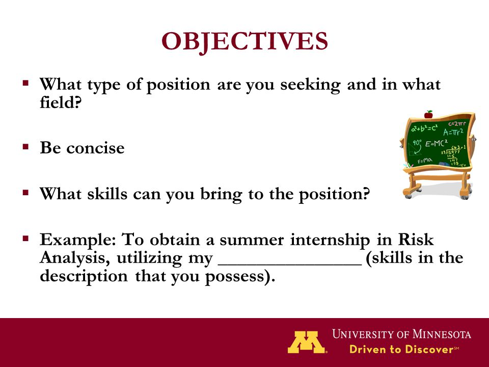 OBJECTIVES What type of position are you seeking and in what field